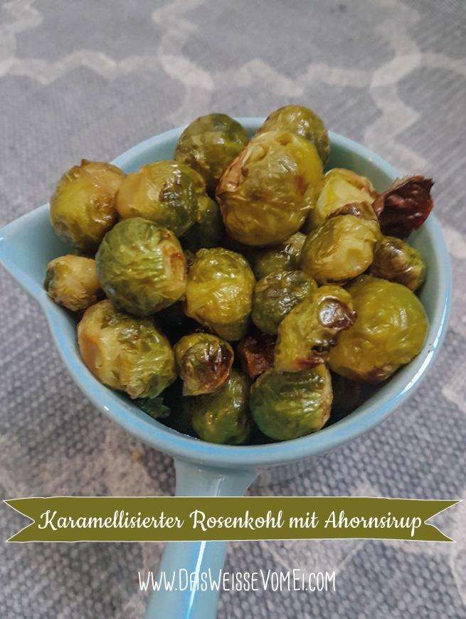 Karamellisierter Rosenkohl mit Ahornsirup {www.dasweissevomei.com}